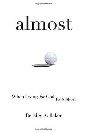 "Baker '93 Releases ""almost: When Living for God Falls Short"""