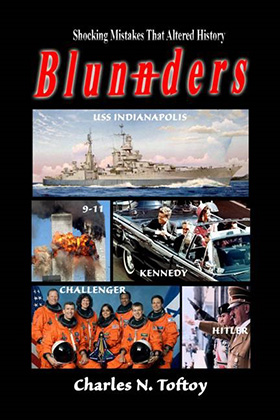 """Dr. Toftoy - """"Blunders: Shocking Mistakes That Altered History"""""""