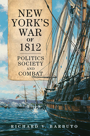"""Barbuto '71 Releases """"New York's War of 1812"""""""